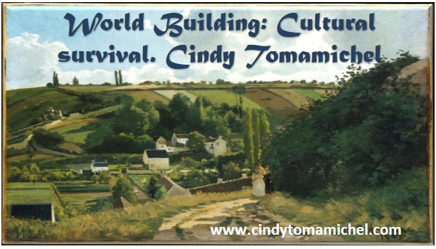 World Building: Cultural survival