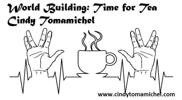 World Building: Time for Tea