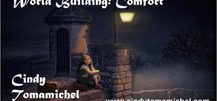 World Building: Comfort